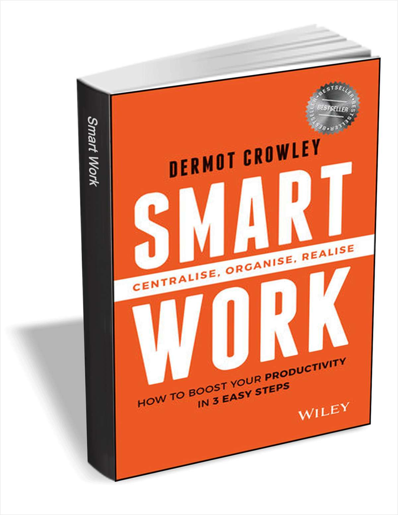 Smart Work - How to Boost Your Productivity in 3 Easy Steps ($10 Value) FREE For a Limited Time Screenshot