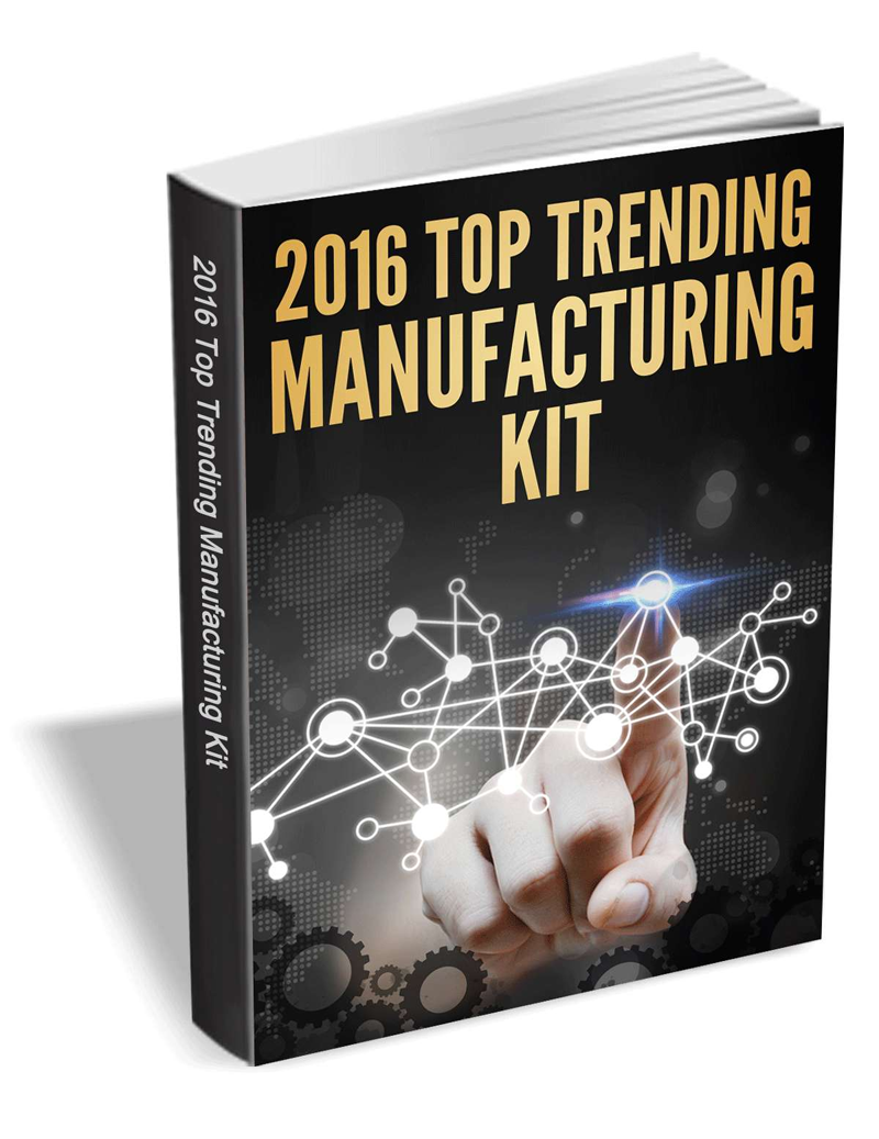 The 2016 Top Trending Manufacturing Kit Screenshot