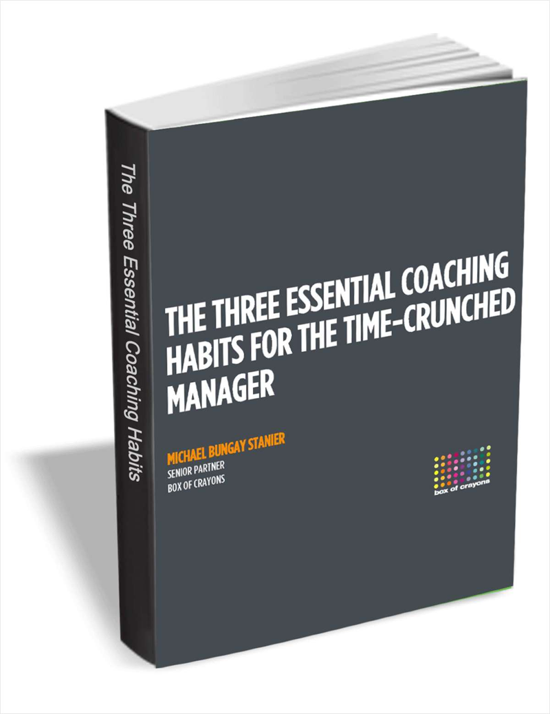 The Three Essential Coaching Habits for the Time-Crunched Manager Screenshot