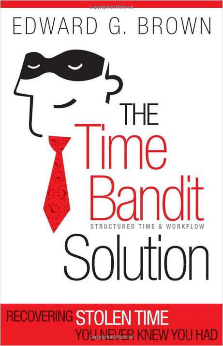 The Time Bandit Solution -- Summarized by GetAbstract (Book Summary) Screenshot