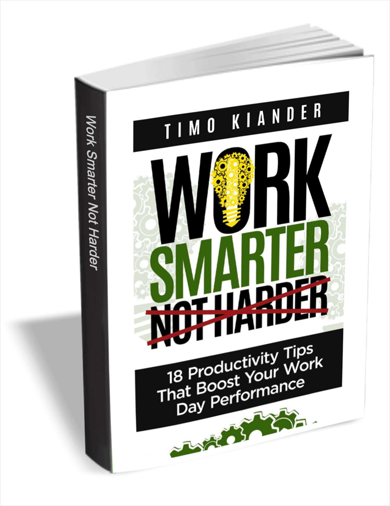 Work Smarter Not Harder: 18 Productivity Tips that Boost your Work Day Performance (valued at $.99) Screenshot