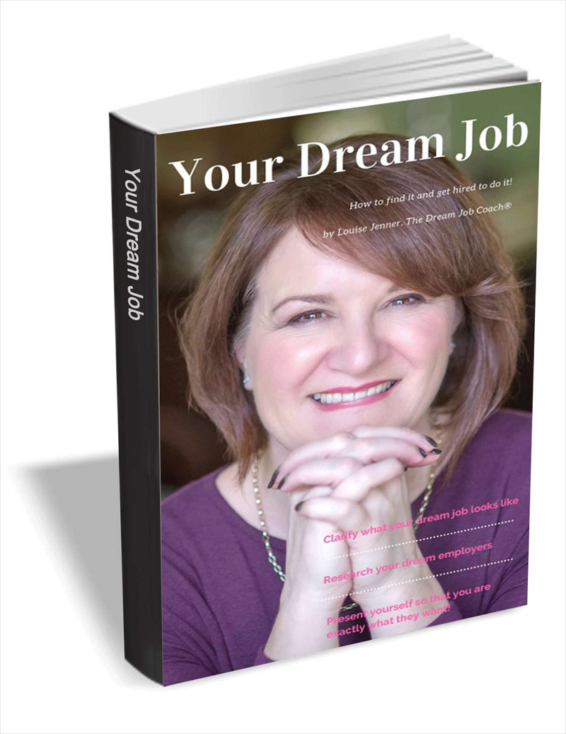 Your Dream Job - How to Find it and Get Hired to do it Screenshot